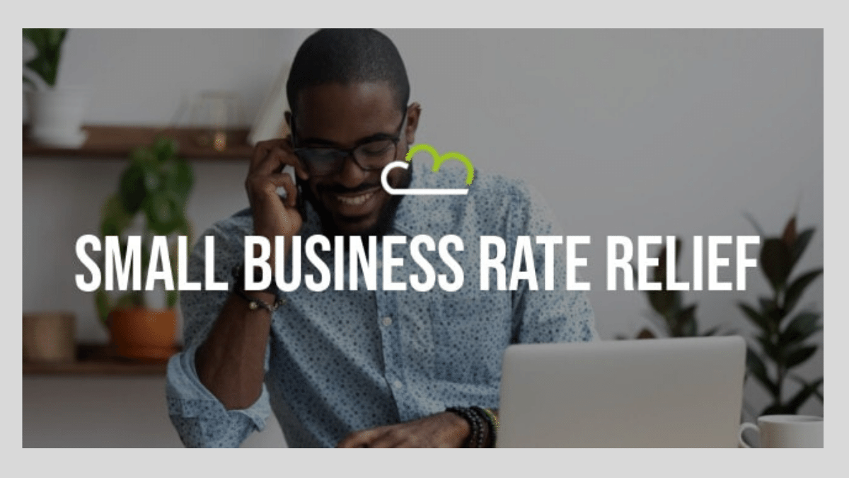 What is Small Business Rate Relief? How it works?